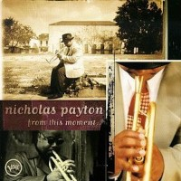 nicholas payton-1994-from this moment