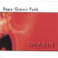 papa grows funk-2003-shakin