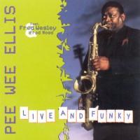 pee wee ellis-2001-live and funky
