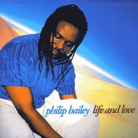 philip bailey-1998-life and love