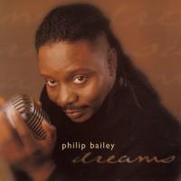 philip bailey-1999-dreams