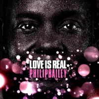 philip bailey-2010-love is real