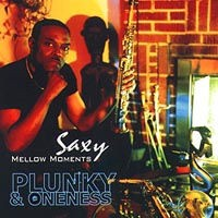 plunky and the oneness-2000-saxy mellow moments