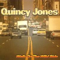 quincy jones-2001-walk on the wild side
