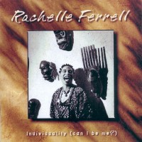 rachelle ferrell-2000-individuality
