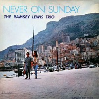 ramsey lewis-1961-never on sunday