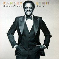 ramsey lewis-1981-three piece suite