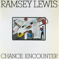 ramsey lewis-1982-chance encounter