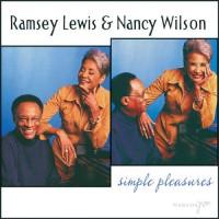 ramsey lewis-2003-simple pleasures (with nancy wilson)