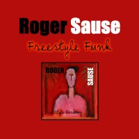 roger sause-2003-freestyle funk
