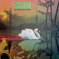 slave-1977-the hardness of the world