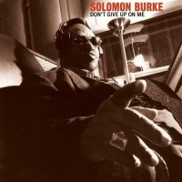 solomon burke-2002-don t give up on me