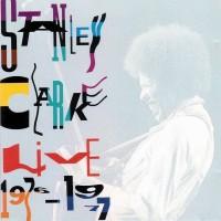stanley clarke-1977-live 1976-77