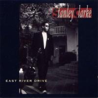 stanley clarke-1993-east river drive