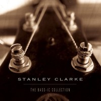 stanley clarke-1997-the bass ic collection