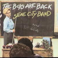 stone city band-1981-the boys are back