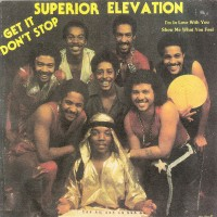 superior elevation-1982-get it don t stop