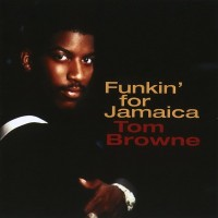 tom browne-1980-funkin  for jamaica