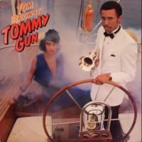 tom browne-1984-tommy gun