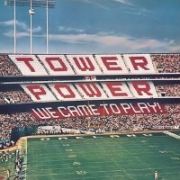 tower of power-1978-we came to play