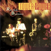 tower of power-1997-rhythm   business