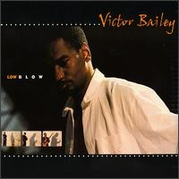 victor bailey-1999-low blow