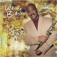 walter beasley-2009-free your mind