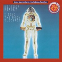 weather report-1971-i sing the body electric