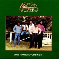 whispers-1981-love is where you find it