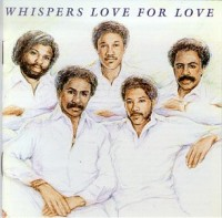 whispers-1983-love for love
